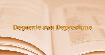 Depresie sau Depresiune