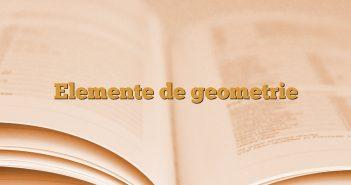 Elemente de geometrie