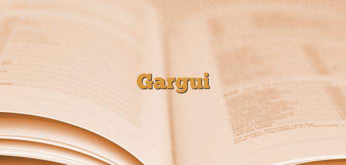 Gargui