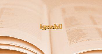 Ignobil