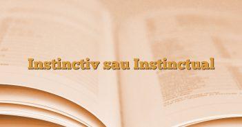 Instinctiv sau Instinctual
