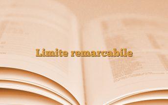 Limite remarcabile