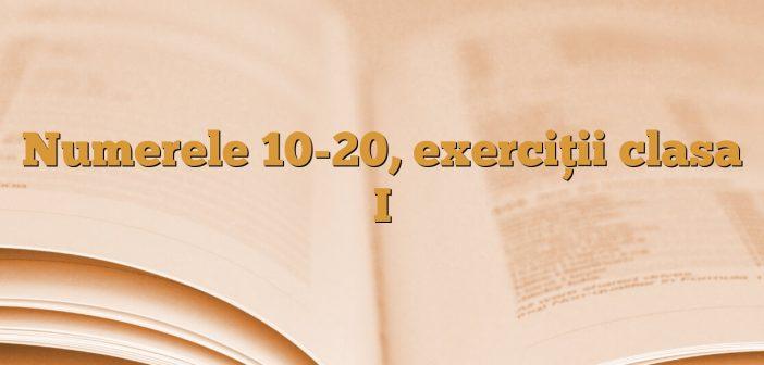 Numerele 10-20, exerciţii clasa I