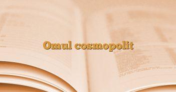 Omul cosmopolit