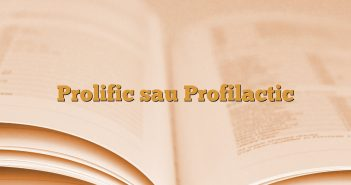 Prolific sau Profilactic