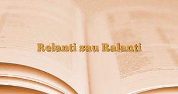 Relanti sau Ralanti