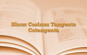Sinus Cosinus Tangenta Cotangenta