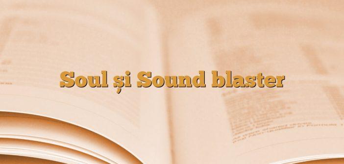 Soul și Sound blaster