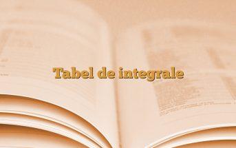 Tabel de integrale